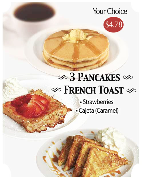 Pancakes, French Toast